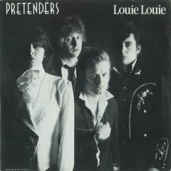 Louie Louie / In the Sticks (2009 Remaster) - Pretenders