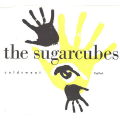 Coldsweat - The Sugarcubes