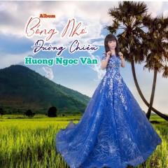 Bóng Nhỏ Đường Chiều (EP) - Hương Ngọc Vân