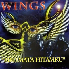 Biru Mata Hitamku - Wings
