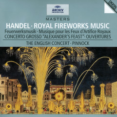 Handel: Music for the Royal Fireworks - Michael Laird, Christian Rutherford, Anthony Halstead, The English Concert, Trevor Pinnock