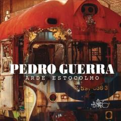 Arde Estocolmo - Pedro Guerra