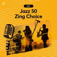 Jazz 50: Zing Choice