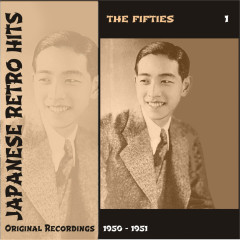 Japanese Retro Hits - The Fifties, Volume 1 - Various Artists