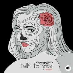 Talk To You (Remixes)