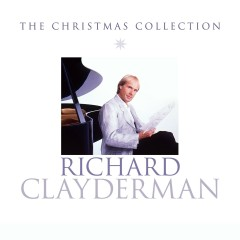 The Christmas Collection - Richard Clayderman