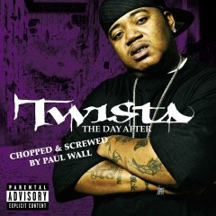 The Day After (Chopped & Screwed) - Twista
