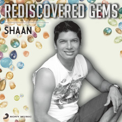 Rediscovered Gems: Shaan