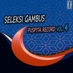 Seleksi Gambus Puspita Record, Vol. 4 - Various Artists