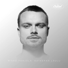 Katkeran Laulu - Mikko Pohjola