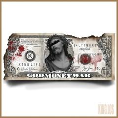 God, Money, War - King Los