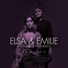 Chains of Promises (Remixes) - Elsa & Emilie