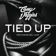 Tied Up - Casey Veggies,DeJ Loaf