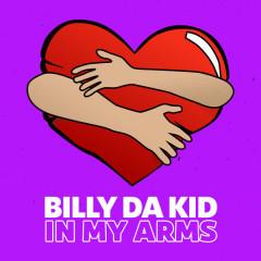 In My Arms - Billy Da Kid