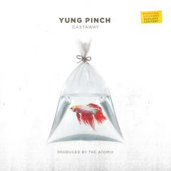 Castaway - Yung Pinch