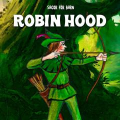 Robin Hood - Staffan Götestam, Sagor för barn, Barnsagor