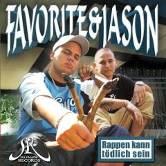 Rappen kann tödlich sein - Favorite, Jason