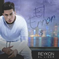 El Error - Reykon