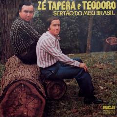 Sertão do Meu Brasil - Zé Tapera & Teodoro