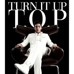 Turn It Up - T.O.P