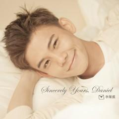 Sincerely Yours, Daniel - Daniel Lee
