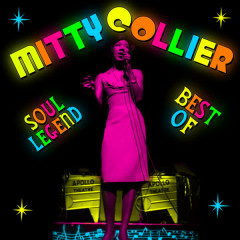 Soul Legend - Best Of - Mitty Collier