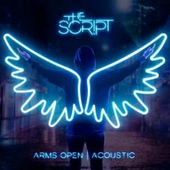 Arms Open (Acoustic Version) - The Script