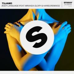 Body Language (feat. Miranda Glory & Haris) [Remixes] - Tujamo, Miranda Glory, Haris