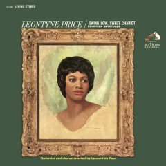 Leontyne Price - Swing Low, Sweet Chariot - Leontyne Price