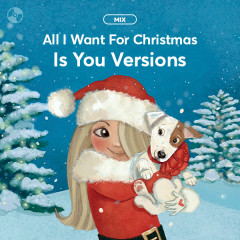All I Want For Christmas Is You: Versions - Various Artists