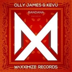 Bandana - Olly James, Kevu