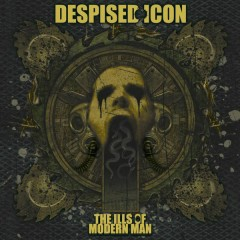 The Ills of Modern Man - Despised Icon