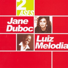 Dois ases - Jane Duboc, Luiz Melodia
