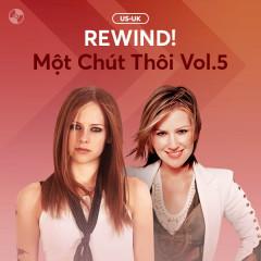 REWIND! Một Chút Thôi Vol.5 - Various Artists