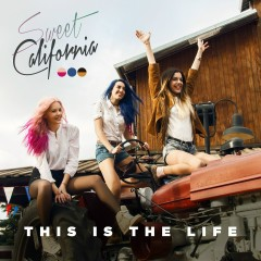 This is the life - Sweet California