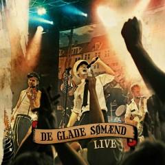 Live - De Glade Sømænd