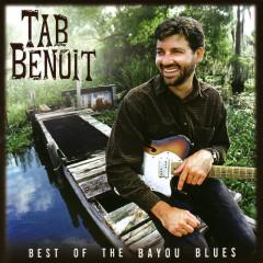 Best Of The Bayou Blues - Tab Benoit