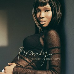 Talk About Our Love - Brandy