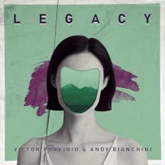 Legacy (Radio Mix) - Victor Porfidio