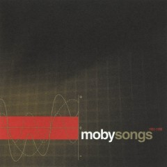 Songs 1993 - 1998 - Moby
