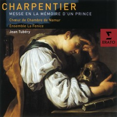 Marc-Antoine Charpentier - Messe en la memoire d'un Prince - Various Artists