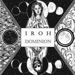 DOMINION - IROH
