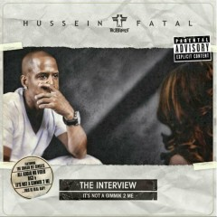 The Interview: It's Not a Gimmik 2 Me - Hussein Fatal
