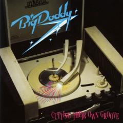 Cutting Their Own Groove - BigDaddy
