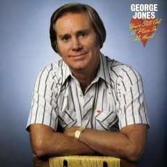You've Still Got a Place In My Heart - George Jones