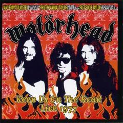 Keep Us on the Road - Live 1977 - Motorhead