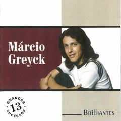 O Mais Importante - Marcio Greyck