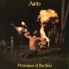 Promises of the Sun - Airto Moreira