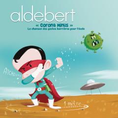Corona Minus, la chanson des gestes barrìeres pour l'école - Aldebert