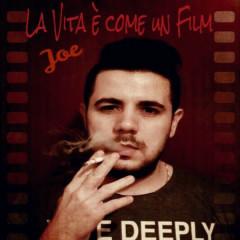 La Vita è come un Film - Joe